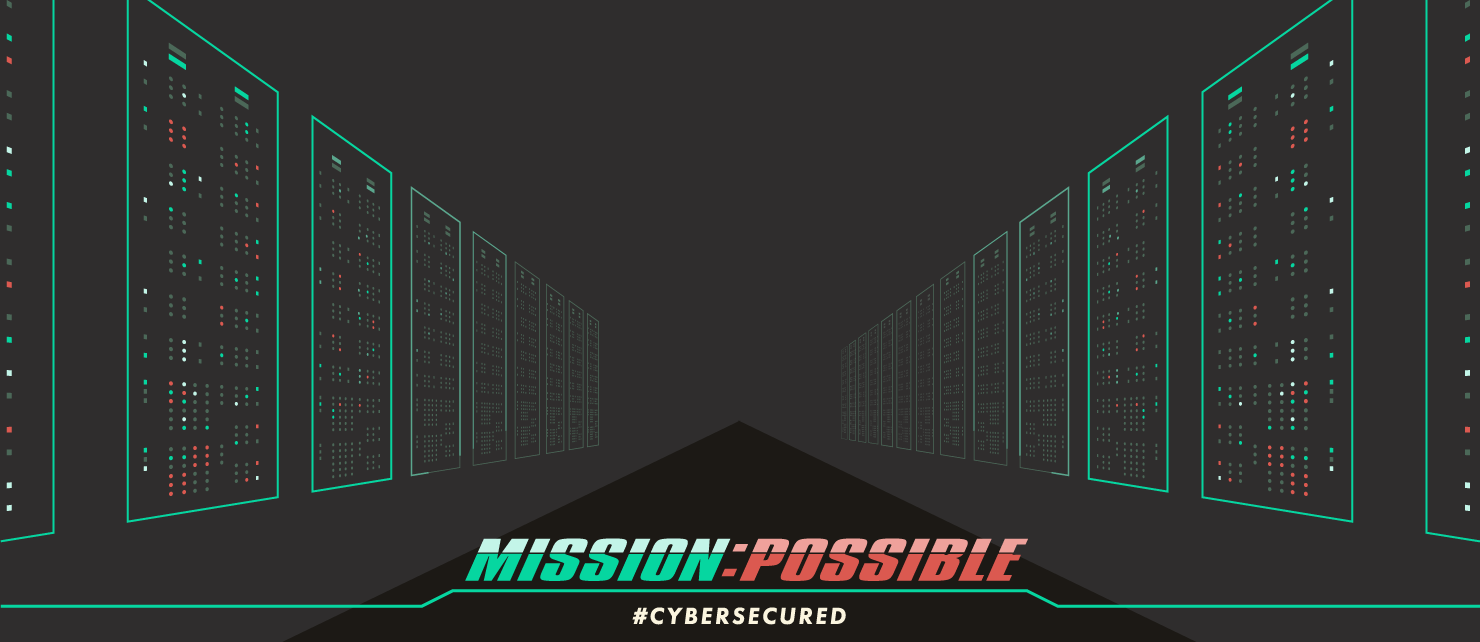 Mission:Possible - #cybersecured